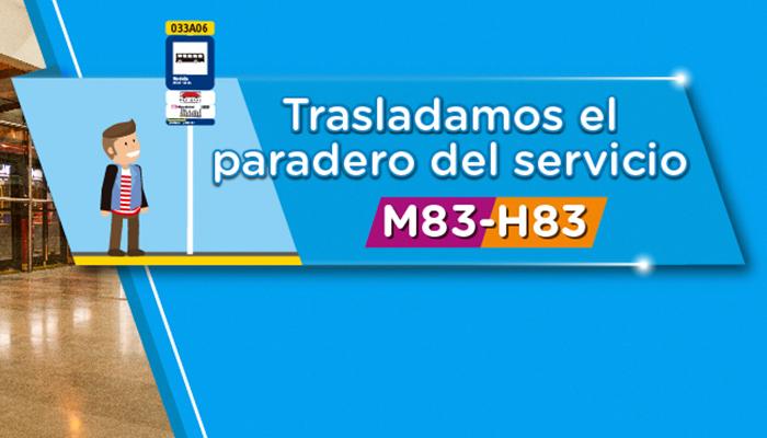 Anuncio del traslado del paradero 1 del servicio M83 H83