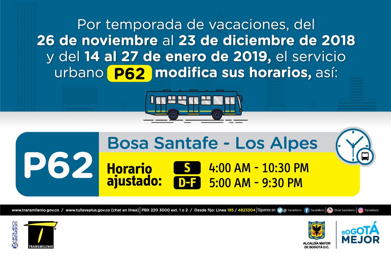 Horario ruta P62 de Sábado 4:00 AM - 10:30 PM Domingo y Festivo 5:00 AM - 9:30 PM