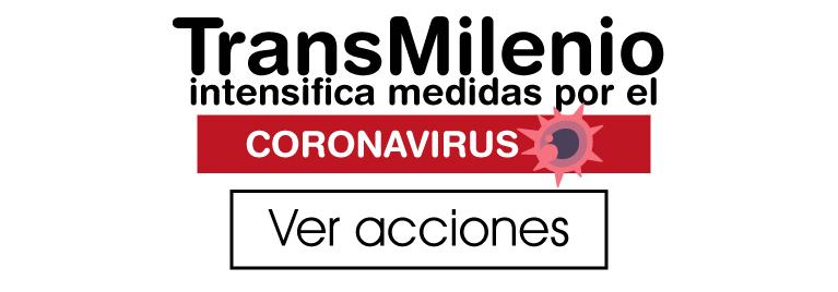 Acciones de TransMilenio frente al CoronaVirus