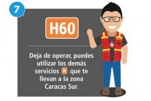 H60 deja de operar, puede utilizar los  demás servicios H que te llevan a la zona Caracas Sur