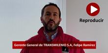 Portada de anuncio del gerente general de TransMilenio Felipe Ramírez