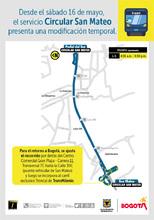 Modificación temporal en el recorrido servicio Circular San Mateo