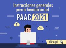 Instrucciones generales para la formulación PAAC 2021