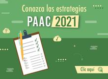 Conozca las estrategias PAAC 2021