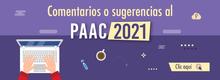 Comentarios y sugerencias PAAC 2021