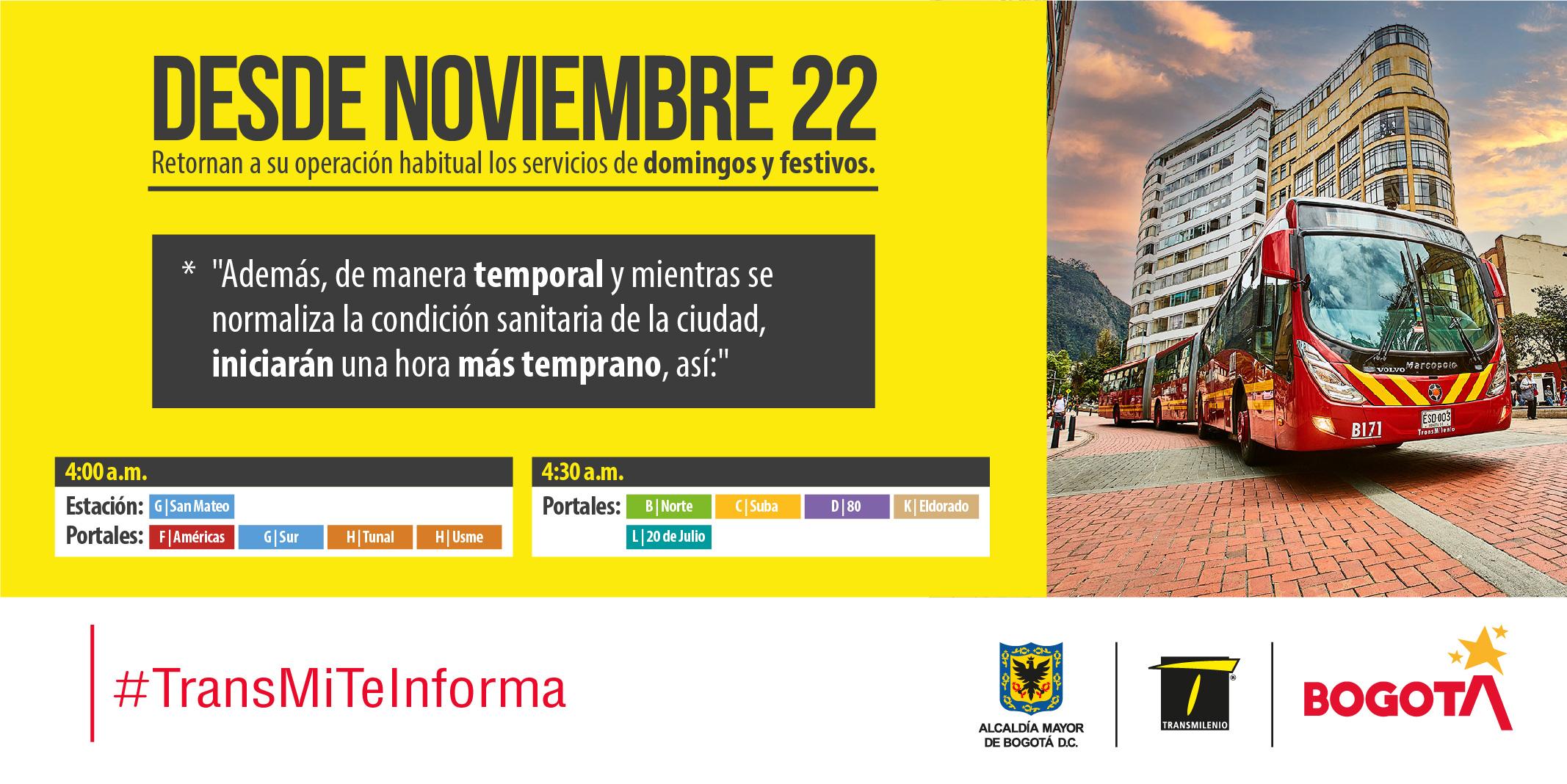 el 22 de noviembre retornan su operación habitual los servicios de domingos y festivos