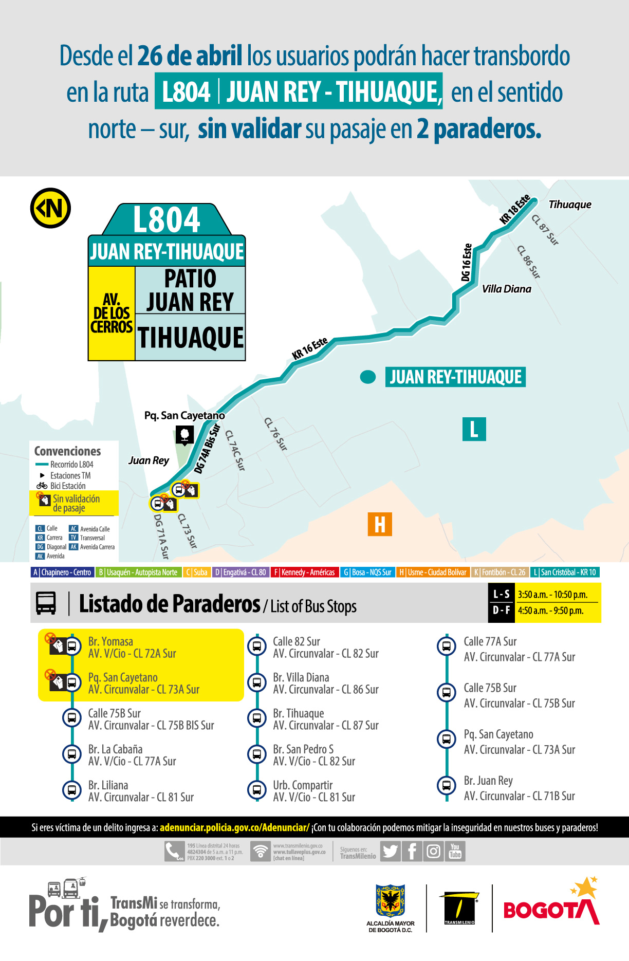 Desde el 26 de abril los usuarios podrán hacer transbordo en la ruta especial L804 Juan Rey - Tihuaque en le sentido norte - sur