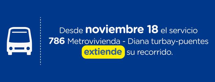 La ruta 786 Metrovivienda – Diana Turbay – Puentes extiende su recorrido