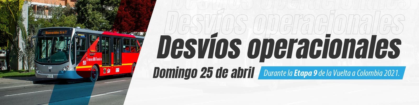 Desvíos operacionales el domingo 25 de abril por la Vuelta a Colombia