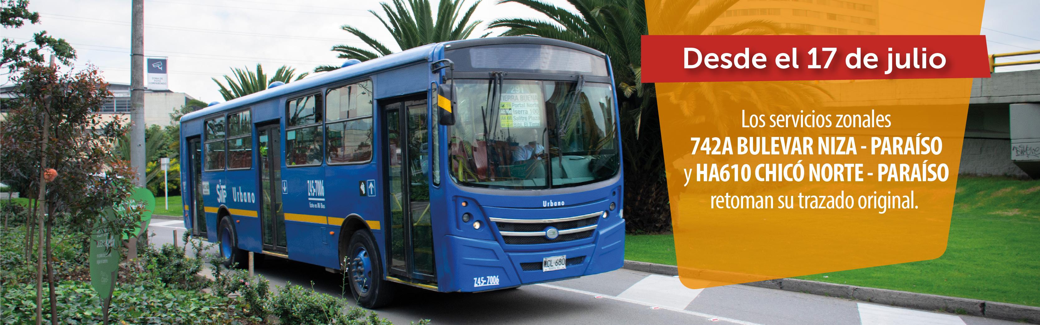 Servicios 742A Bulevar Niza Paraíso y HA610 Chicó Norte Paraíso retoman su trazado original